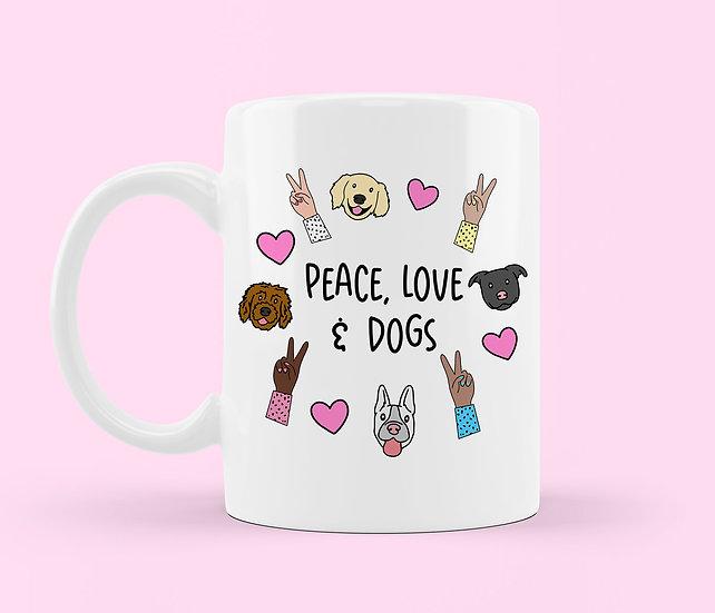 Peace, Love and Dogs Mug