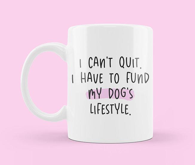 Fund My Dogs Lifestyle Mug
