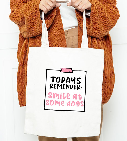 Smile At Some Dogs Tote Bag