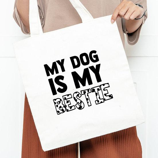 My Dog Is My Bestie Tote Bag