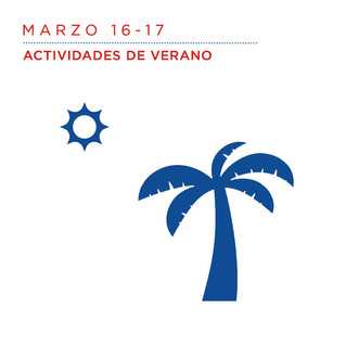 Marzo 16 al 17                                Actividades de Verano