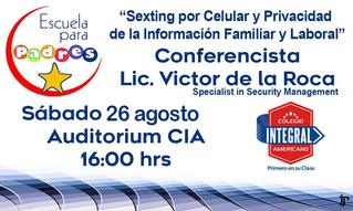 Conferencia Sexting por Celular y Privacidad de la Información Familiar y Laboral