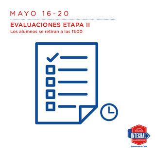 MAYO 16 - 20 Evaluaciones etapa II