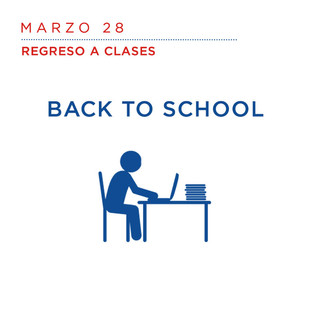 Marzo 28                                               Regreso a clases