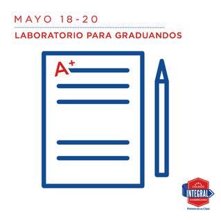 MAYO 18 - 20 Laboratorio para graduandos.