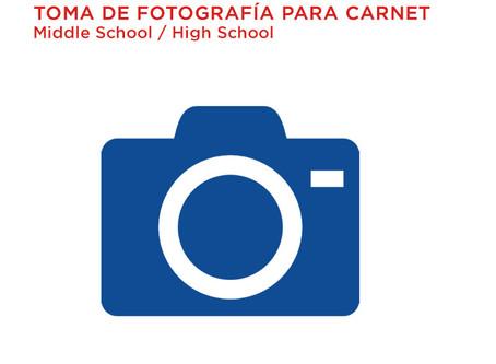 ¡Toma de fotografía para el Carnet! (Middle school y High School)