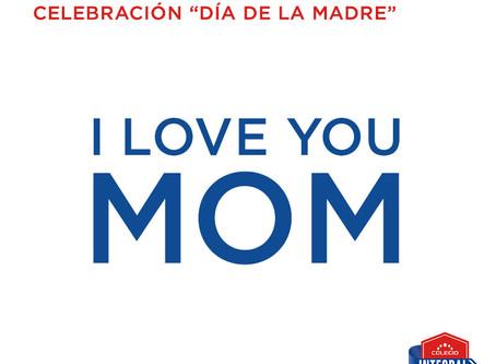 MAYO 10 Celebración del día de la Madre.