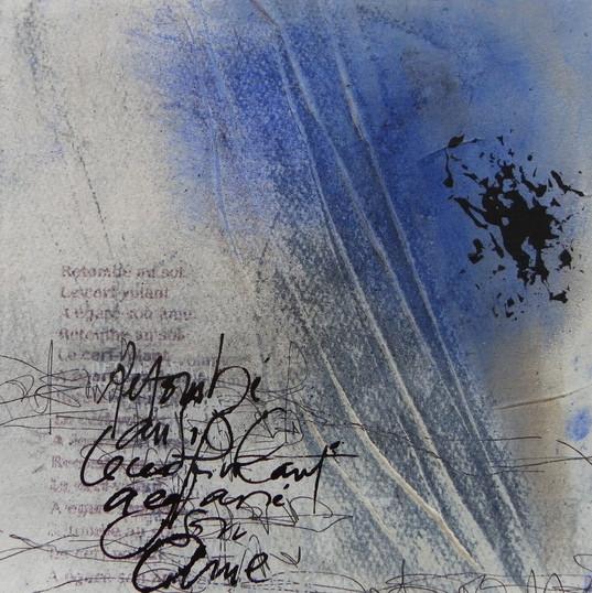 Françoise Michaud  calligraphie Françoi Technique mixte sur papier  20x20 Vendu
