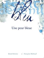 une peur bleue - Françoise Michaud calli