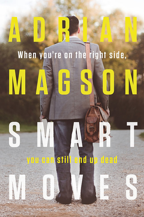 Smart Moves by Adrian Magson