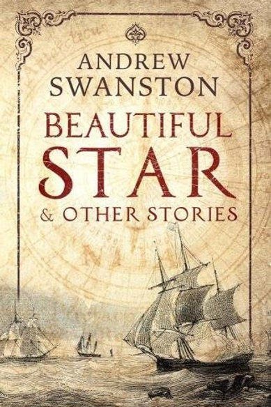 Beautiful Star by Andrew Swanston