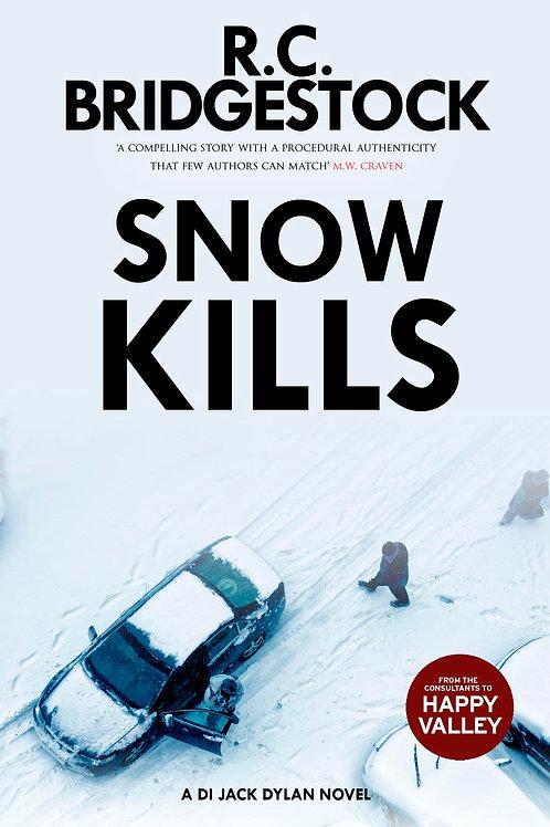 Snow Kills by R.C. Bridgestock