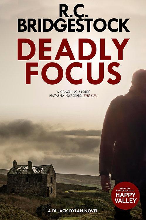 Deadly Focus by R.C. Bridgestock