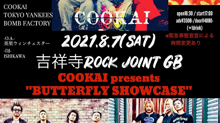 """COOKAI presents """"BUTTERFLY SHOWCASE"""""""
