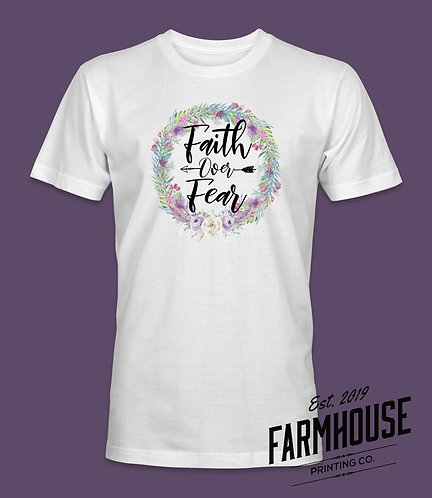 Faith Over Fear Wreath T Shirt
