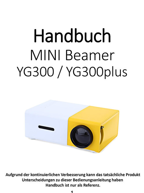 DOWNLOAD - Deutsches Handbuch MINI-Projektor YG300