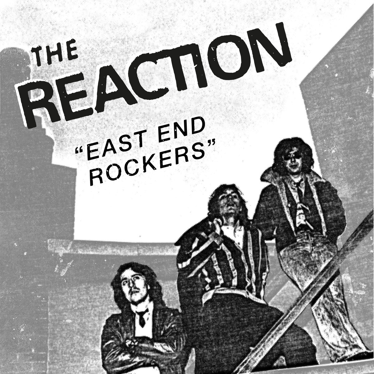 REACTION East End Rockers
