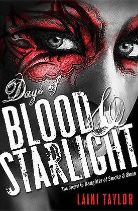 Days of Blood & Starlight (Daughter of Smoke and Bone)