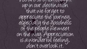 Appreciation is a wonderful feeling…