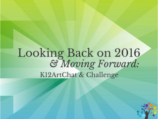 Looking Back on 2016 and Moving Forward: K12ArtChat & Challenge