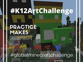 #K12ArtChallenge - Global Minecraft Challenge