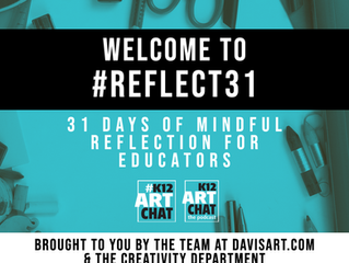#Reflect31: 31Days of mindful reflection, sharing, and connecting tailored to educators
