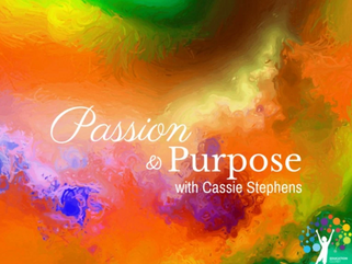 Passion is Purpose with Cassie Stephens