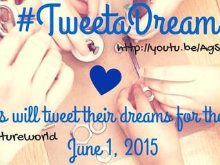 #TweetADream Our Future World