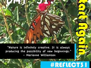 #REFLECT31 Day 31