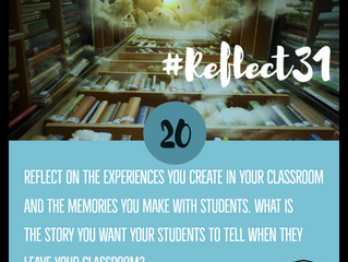 Make the Moments Count #Reflect31