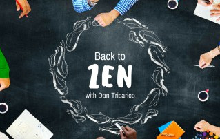 Back to Zen with Dan Tricarico