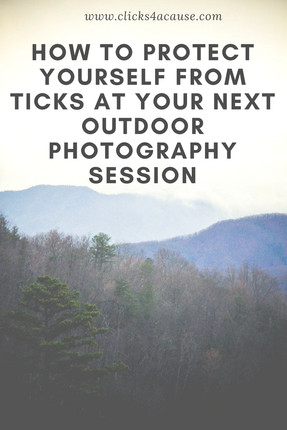 How to protect yourself from Ticks at your next outdoor Photography session.