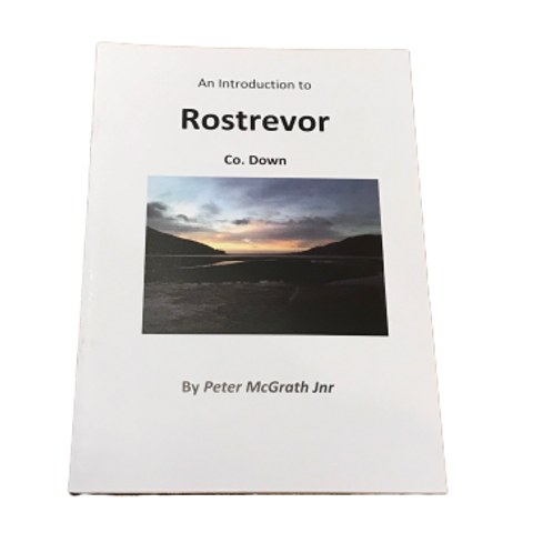 Introduction to Rostrevor by Peter McGrath Jnr