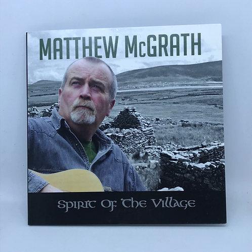 CD- Spirit of the Village by Matthew McGrath