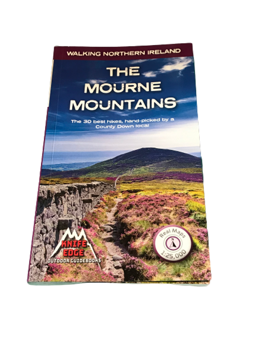 The Mourne Mountains: 30 Best Hikes Guidebook
