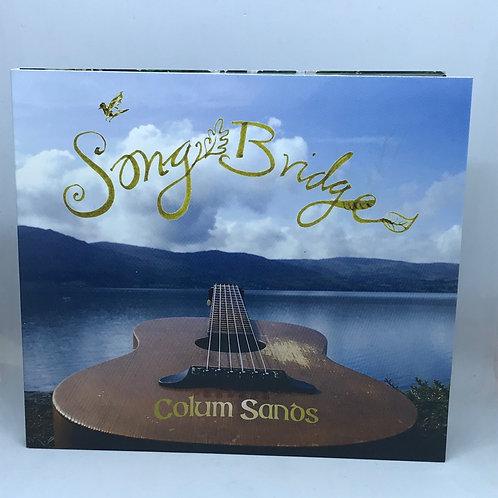 Song Bridge CD by Colum Sands
