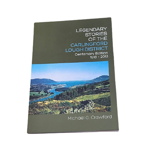 Legendary Stories of the Carlingford Lough District