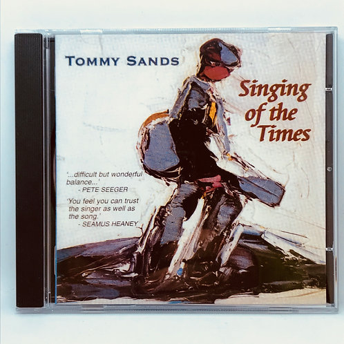 CD- Singing of the Times by Tommy Sands
