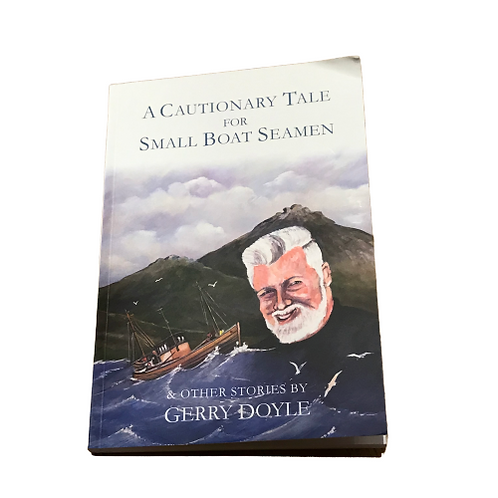 Book- A Cautionary tale for small boat men and other stories