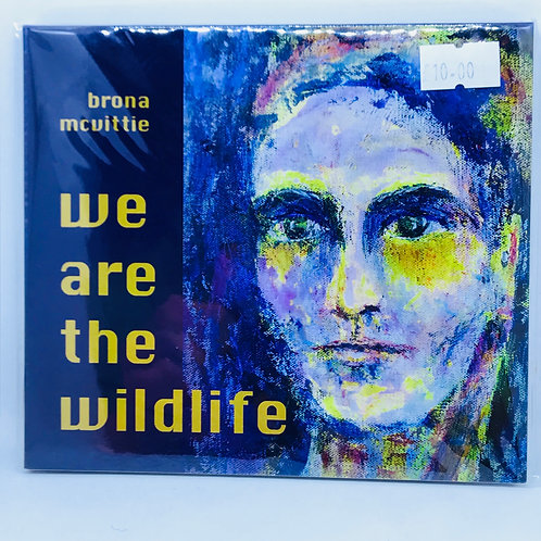CD- We are the Wildlife by Brona McVittie