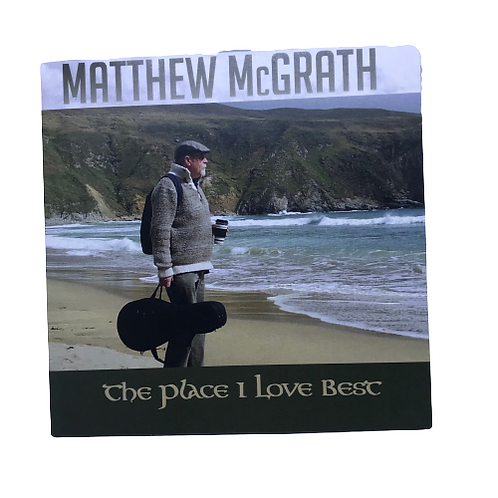 CD- The Place I Love Best by Matthew McGrath