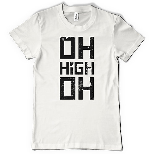 OH HIGH OH