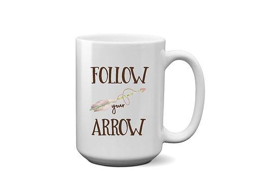 Follow Your Arrow Boho Style Design Ceramic Mug 15 oz