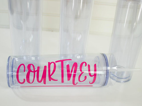 Name Tumbler - Skinny Clear - Personalized Cup - Monogram - Acrylic Cup