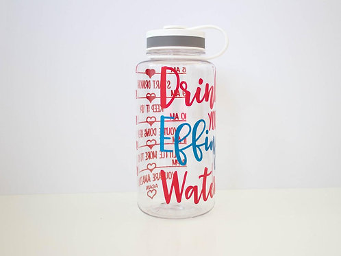 Drink Your Effing Water - Freedom - Water Intake Bottle - Wide Mouth Bottle