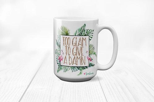 Too Glam To Give a Damn Flamingo Palm Leaves Ceramic Mug 15 oz