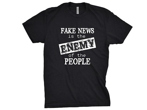 FAKE NEWS is the Enemy of the PEOPLE Half Sleeve Tshirt Gift for Trump Supporter