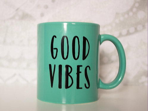 Coffee Mug - Good Vibes - Motivational Quotes - Teal Mug - Printed Design Mug