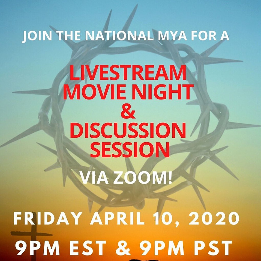 Livestream Movie Night! Passion of the Christ (EST)