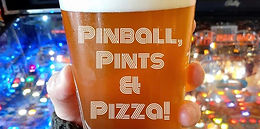 Pinball, Pints & Pizza!